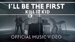 "Kill It Kid - ""I"
