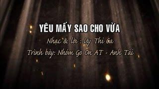 Yêu Mấy Sao Cho Vừa [karaoke]