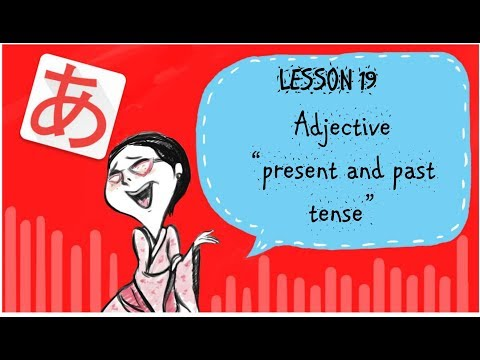 #19 Learn Japanese - Present And Past Tense Japanese Adjective