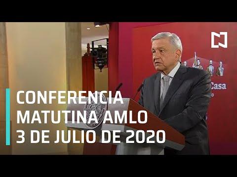 Conferencia matutina AMLO / 3 de julio de 2020