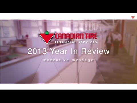 Canadian Tire Financial Services 2013 Year in Review- Executive Message