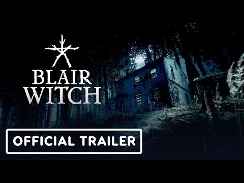 Blair Witch Official Gameplay Trailer