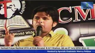 Message by Rev Amanat Sahotra, Revival Prayer Festival 2016, Day-2