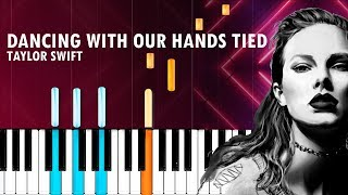 """Taylor Swift - """"Dancing With Our Hands Tied"""" Piano Tutorial - Chords - How To Play - Cover"""