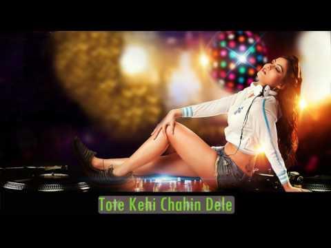 Tote Kehi Chahin Dele  Odia Latest Tapori Dance Mix 2017