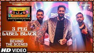 T Series Mixtape Punjabi: Making of 3 Peg/Label Black | Sharry Mann Gupz Sehra | Abhijit V | Ahmed K