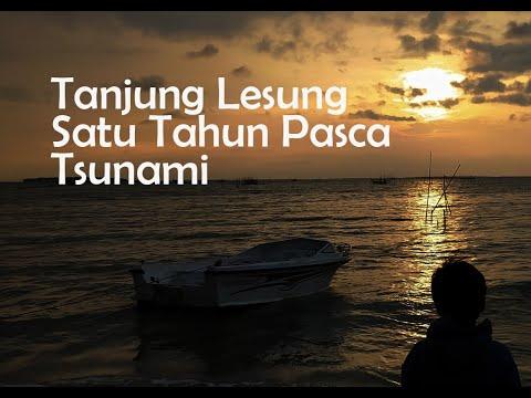 Tanjung Lesung 1 Tahun Paca Tsunami