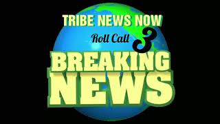 Tribe News Now: Roll Call 3