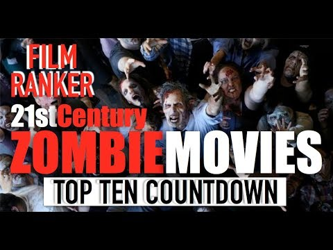 Download Top Ten Zombie Movies of the 21st Century