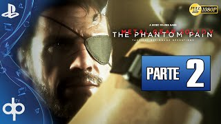 Metal Gear Solid 5 The Phantom Pain Parte 2 Gameplay Español PS4 1080p 60fps | Episodio 1