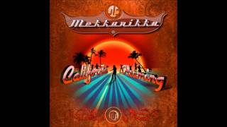 Mekkanikka ‎- California Dreaming [Full Album] ᴴᴰ