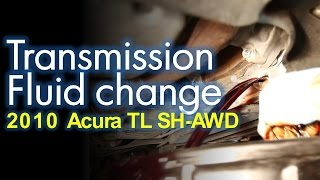 Transmission Fluid Change 2010 Acura SH-AWD