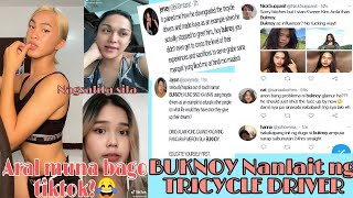 Buknoy Glamurrr ISSUE FOR TRICYCLE DRIVER!!
