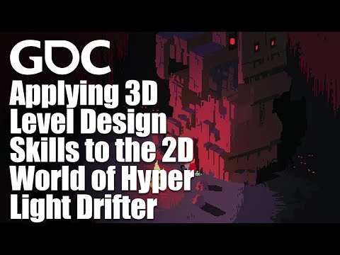 Applying 3D Level Design Skills to the 2D World of Hyper Light Drifter