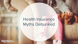 Health Insurance Myths Debunked
