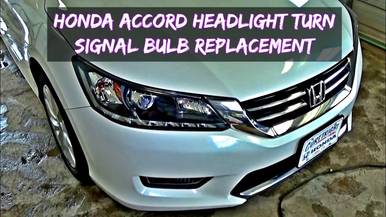 Honda Accord Headlight Bulb And Front Turn Signal Bulb