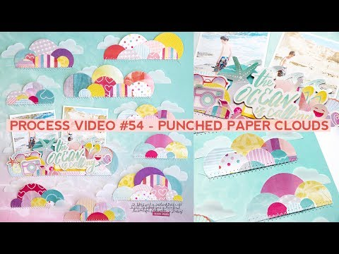 Process Video #54 - Punched Paper Clouds