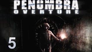 Penumbra: Overture прохождение с Карном. Часть 5