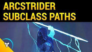 Destiny 2: Arcstrider Details! Paths & Abilities