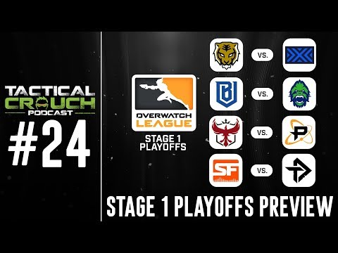 Stage 1 Playoffs Preview - Tactical Crouch Podcast Ep. 24
