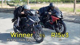 Thử Cho R15v3 vs Winner Độ Pô Xăng, Cùm Tăng Tốc