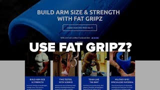Use Fat Gripz For ARM SIZE & Strength?