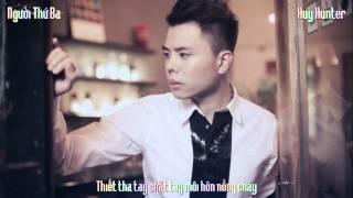 [Video Lyrics] Người Thứ Ba - Trịnh Thăng Bình
