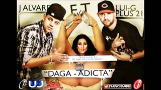 Daga Adicta - J Alvarez Ft. Lui-G Plus 21 (LINK DESCARGA)
