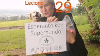 Lernu Esperanton kun Superhundo! – Leciono 29