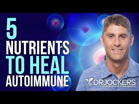 5 Nutrients to Heal AutoImmune Disease Naturally