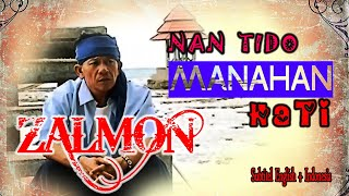 Zalmon ~ Nan Tido Manahan Hati