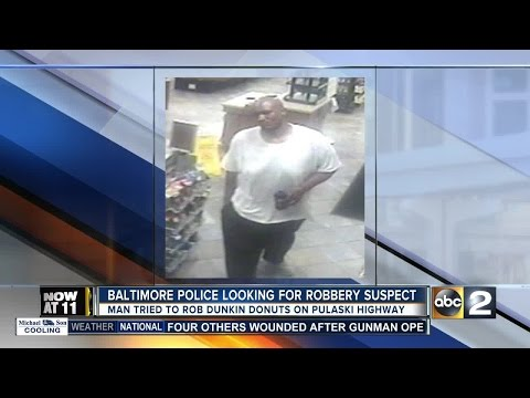 Baltimore Police searching for Dunkin Donuts robbery suspect