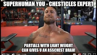"SuperHuman You Teaching Useless Exercises To Build Your ""INNER CHEST""!!!"