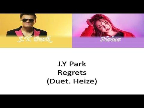 J.Y. Park - Regrets (Duet. Heize) (Color Coded Han/Rom/Eng Lyrics Video)