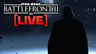 BATTLEFRONT 2 LIVE - Final stream before patch 1.2!