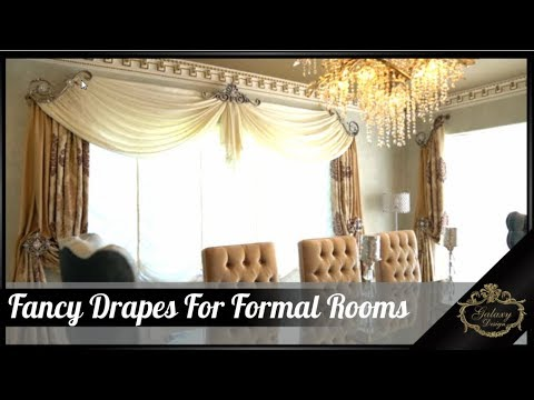 Fancy Drapes For Formal Rooms | Galaxy Design Video #167