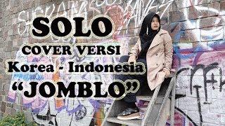 JENNIE 'SOLO' (JOMBLO) Cover Indonesian - Korean M/V