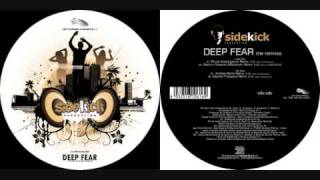 Sidekick - Deep Fear (Andrea Roma Remix)