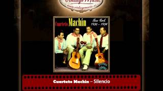 Cuarteto Machín – Silencio (Antonio Machín - Perlas Cubanas)