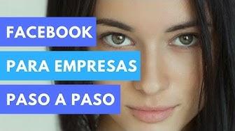 2020 ?FACEBOOK PARA EMPRESAS DESDE 0: PASO A PASO - #iMorillas