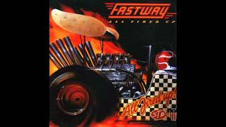 Скачать Fastway All Fired Up