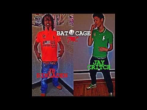 """BAT CAGE"" JAY CRITCH X JB BINLADEN (prod. laronsisaloser)"