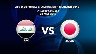 Trực tiếp Tứ Kết Futsal Châu Á 2017: U20 Japan vs U20 Iraq