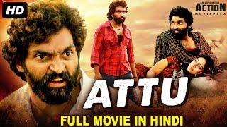 ATTU - Blockbuster Hindi Dubbed Full Action Movie | South Indian Movies Dubbed In Hindi Full Movie