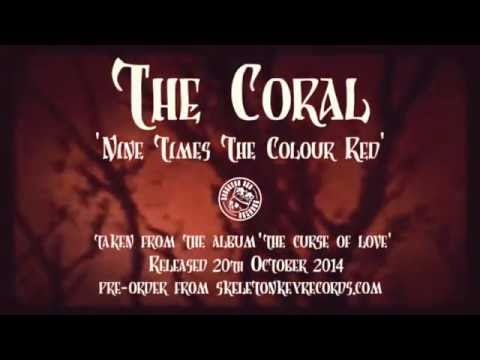 The Coral - Nine Times The Colour Red