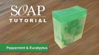 Peppermint & Eucalyptus Melt and Pour Soap Tutorial