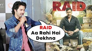 Varun Dhawan ने किया Ajay Devgn के RAID का Promotion | October Trailer Launch