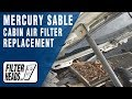 Cabin air filter replacement- Mercury Sable