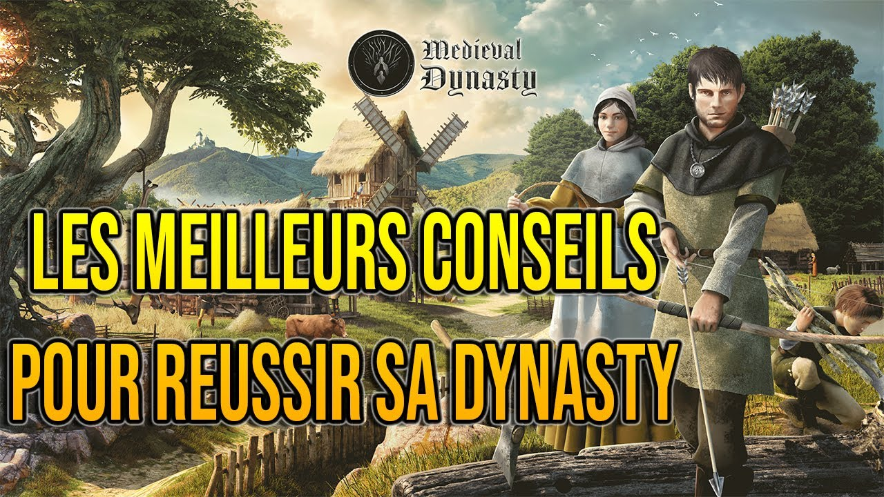 Download [FR] Medieval Dynasty : Les Meilleurs Conseils pour réussir sa Dynasty