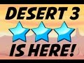 DESERT 3 [1-8] ★★★ | EASY GUIDE | NEW UPDATE! 7.2.1 (iOS)